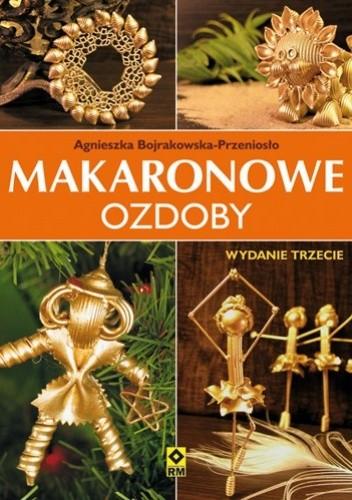 Okładka książki Makaronowe ozdoby