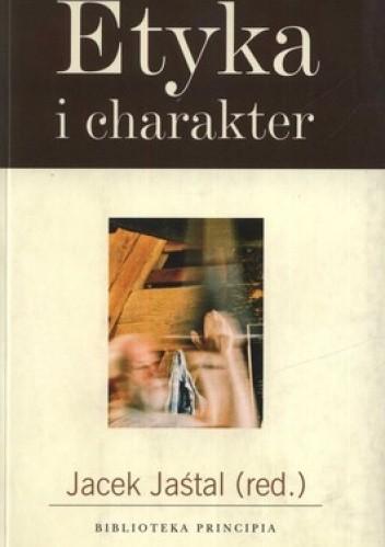Okładka książki Etyka i charakter