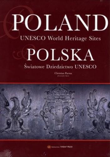 Okładka książki Polska. Światowe Dziedzictwo UNESCO