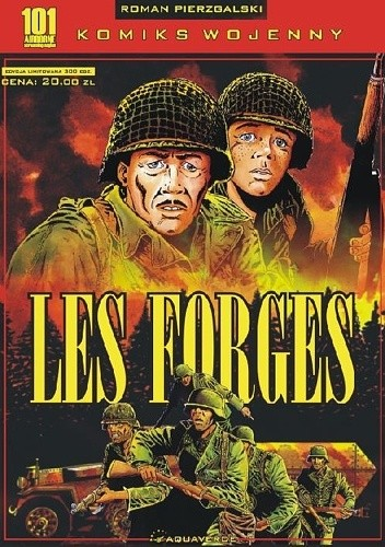 Okładka książki 101 Airbone Screaming Eagles 2: Les Forges