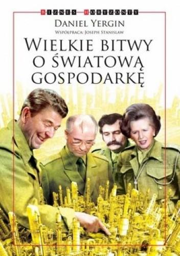 Okładka książki Wielkie Bitwy o Światową Gospodarkę