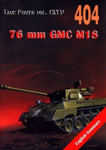 Okładka książki 76 mm GMC M18. Tank Power vol.CXLV 404