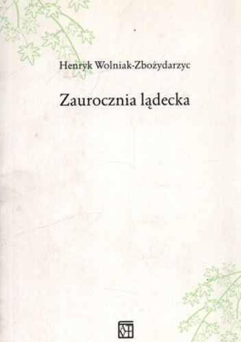 Okładka książki Zaurocznia lądecka