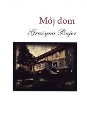 Okładka książki Mój dom