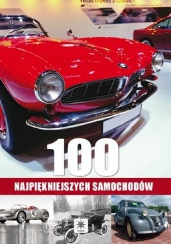 Okładka książki 100 najpiękniejszych samochodów