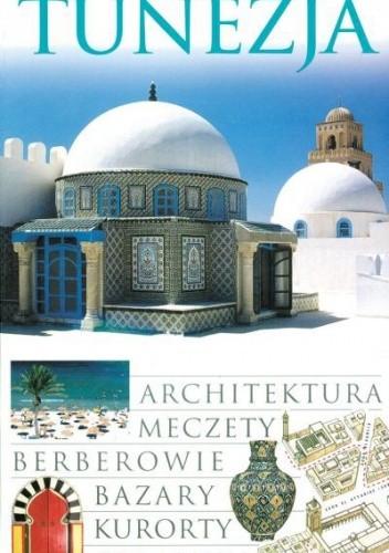 Okładka książki Tunezja. Przewodnik Wiedza i Życie