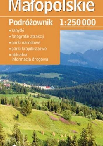 Okładka książki Małopolskie. Podróżownik. Mapa turystyczna. 1:250 000 Demart