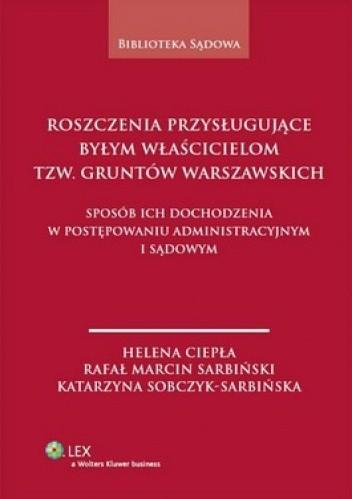 Okładka książki Roszczenia przysługujące byłym właścicielom tzw. Gruntów warszawskich
