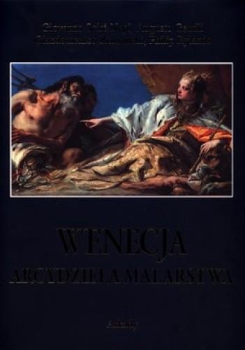 Okładka książki Wenecja. Arcydzieła malarstwa