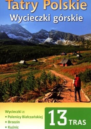 Okładka książki Tatry Polskie. Wycieczki górskie. Przewodnik Turystyczny