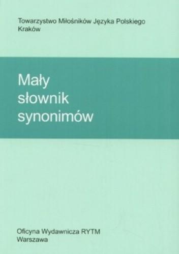 Okładka książki Mały słownik synonimów