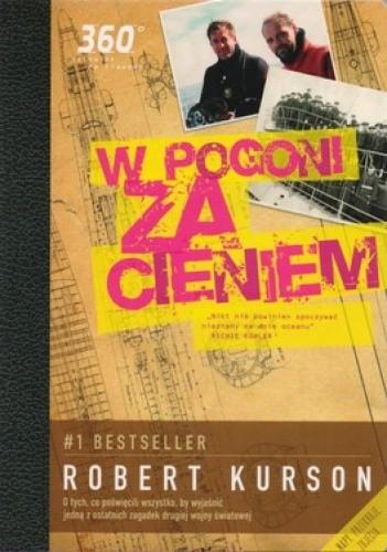 Okładka książki W pogoni za cieniem + Zaginiona Łodź Hitlera (DVD)