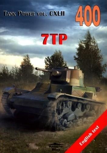 Okładka książki 7TP. Tank Power vol. CXLII 400