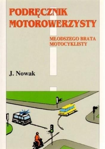 Okładka książki Podręcznik motorowerzysty młodszego brata motocyklisty