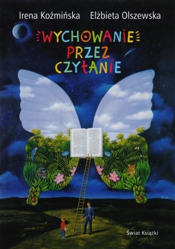 Okładka książki Wychowanie przez czytanie
