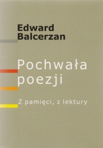 Okładka książki Pochwała poezji. Z pamięci z lektury