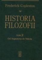Historia filozofii Tom 2. Od Augustyna do Szkota
