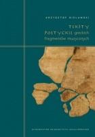 Teksty poetyckie greckich fragmentów muzycznych. Komentarz filologiczny