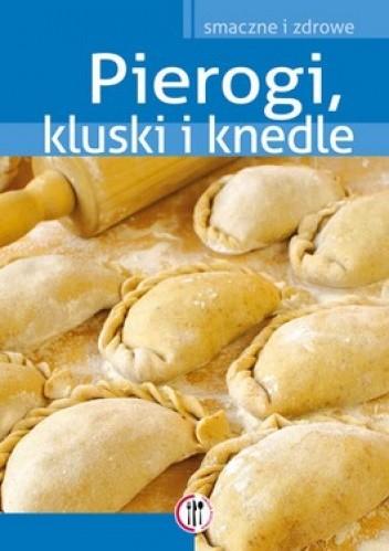 Okładka książki Pierogi, kluski i knedle