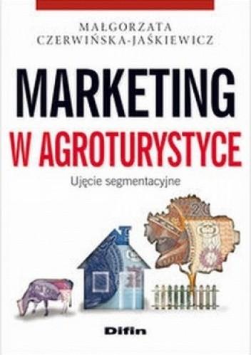 Okładka książki Marketing w agroturystyce. Ujęcie segmentacyjne