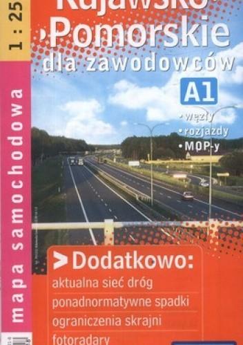 Okładka książki Kujawsko-pomorskie dla zawodowców. Mapa samochodowa. 1:250 000 Demart