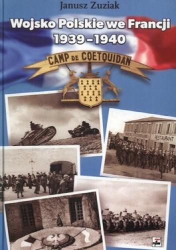 Okładka książki Wojsko Polskie we Francji 1939-1940. Organizacja i działania bojowe