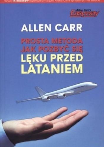 Okładka książki Prosta metoda jak pozbyć się lęku przed lataniem