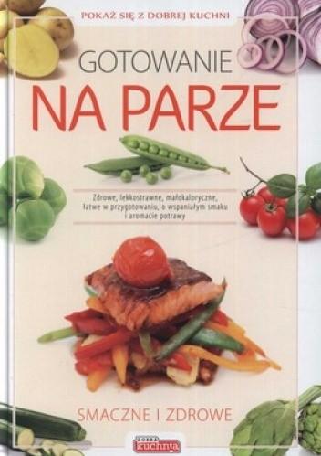Okładka książki Gotowanie na parze