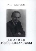 Leopold Pobóg-Kielanowski. Przyczynek do biografii