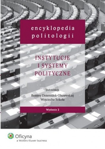 Okładka książki Encyklopedia politologii. Tom 2. Instytucje i systemy polityczne
