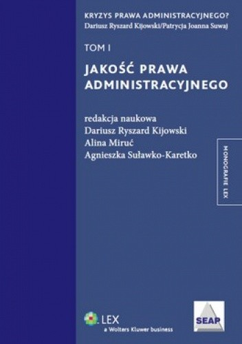 Okładka książki Jakość prawa administracyjnego. Tom 1