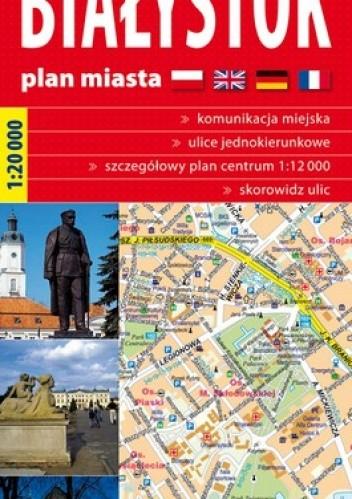 Okładka książki Białystok. Plan miasta. 1:20 000 ExpressMap