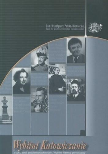 Okładka książki Wybitni Katowiczanie