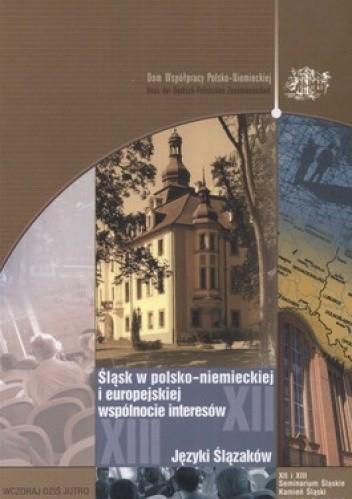 Okładka książki Śląsk w polsko-niemieckiej i europejskiej wspólnocie interesów