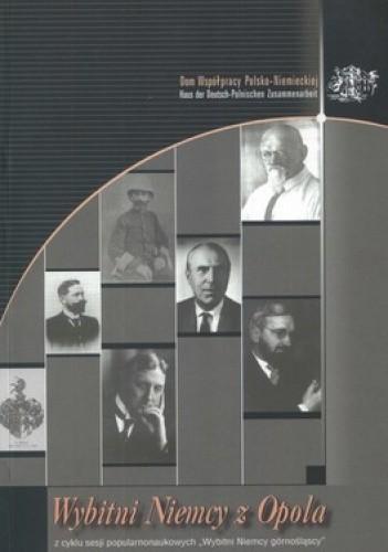 Okładka książki Wybitni Niemcy z Opola