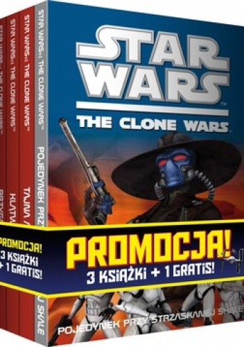 Okładka książki Star Wars. The Clone Wars. Pojedynek przy Strzaskanej Skale + Tajna armia Dooku + Przygoda na Teth + Klątwa piratów (komplet)