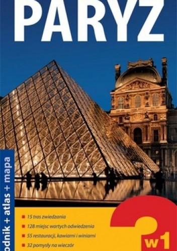 Okładka książki Paryż. Przewodnik + atlas + mapa