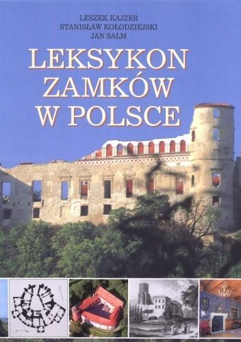 Okładka książki Leksykon zamków w Polsce