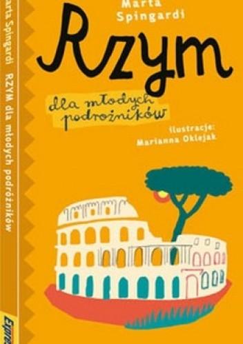 Okładka książki Rzym dla młodych podróżników. Przewodnik ilustrowany