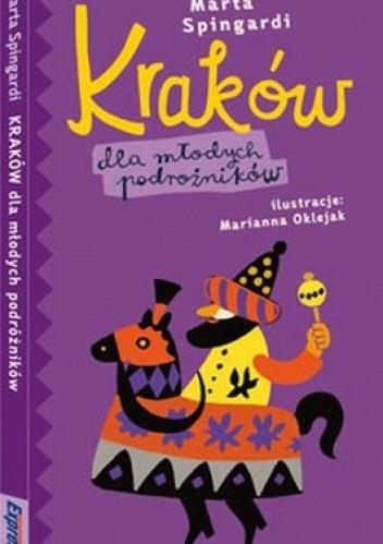 Okładka książki Kraków dla młodych podróżników. Przewodnik ilustrowany