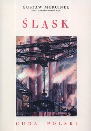Okładka książki Śląsk. Cuda Polski