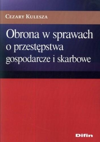 Okładka książki Obrona w sprawach o przestępstwa gospodarcze i skarbowe