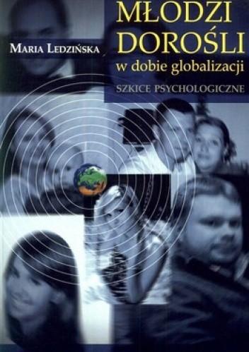 Okładka książki Młodzi dorośli w dobie globalizacji. Szkice psychologiczne