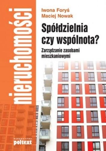Okładka książki Spółdzielnia czy wspólnota? Zarządzanie zasobami mieszkaniowymi