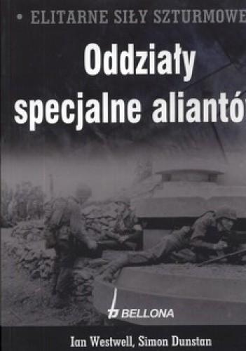 Okładka książki Elitarne Siły Szturmowe. Oddziały specjalne aliantów + Niemieckie oddziały specjalne (komplet)