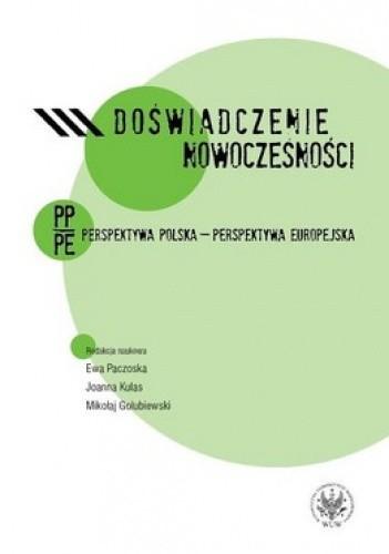 Okładka książki Doświadczenie nowoczesności. Perspektywa polska - perspektywa europejska
