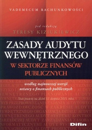 Okładka książki Zasady audytu wewnętrznego w sektorze finansów publicznych