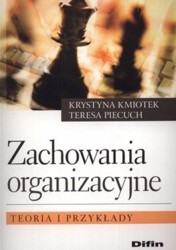 Okładka książki Zachowania organizacyjne. Teoria i przykłady