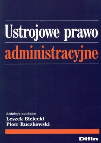 Okładka książki Ustrojowe prawo administracyjne