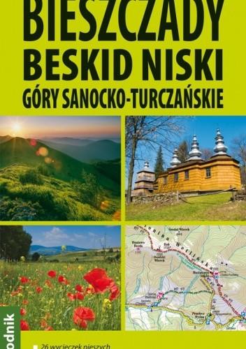 Okładka książki Bieszczady. Beskid Niski. Góry Sanocko-Turczańskie. Przewodnik Explore! Guide
